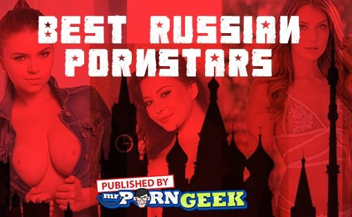 Best Russian Pornstars List (2019)